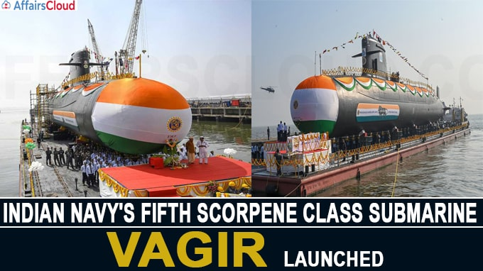 Indian Navy's submarine Vagir launched