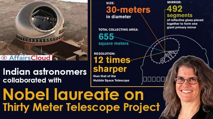 Indian-astronomers-collaborated-with-Nobel-laureate-on-Thirty-Meter-Telescope-Projec