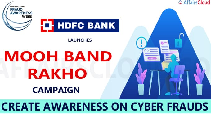 International Fraud Awareness Week HDFC Bank launches Mooh Band Rakho campaign