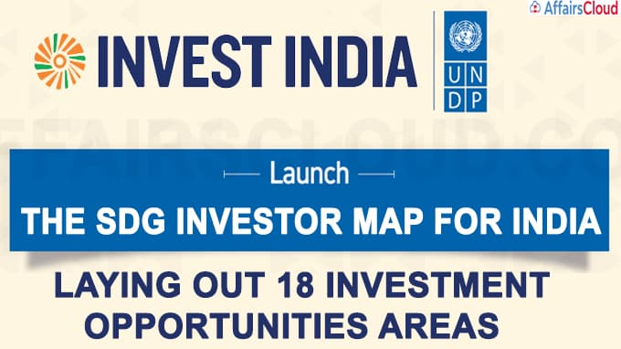 Invest India, UNDP launch investor map to push sustainable development