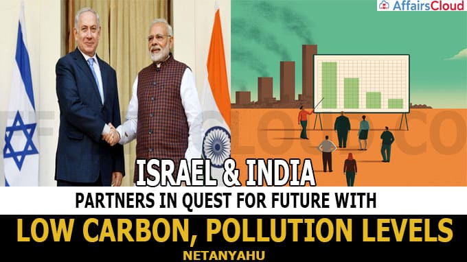 Israel, India partners in quest for future with low carbon, pollution levels