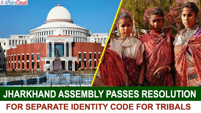 Jharkhand Assembly passes resolution for separate identity code for tribals