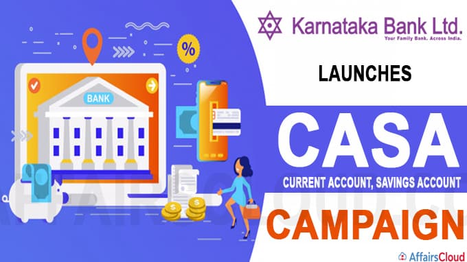 Karnataka Bank launches CASA campaign