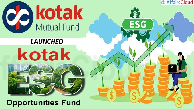 Kotak Mahindra Mutual Fund launches Kotak ESG Opportunities Fund