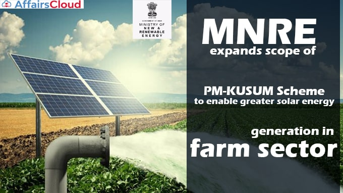 MNRE-expands-scope-of-PM-KUSUM-Scheme-to-enable-greater-solar-energy-generation-in-farm-sector