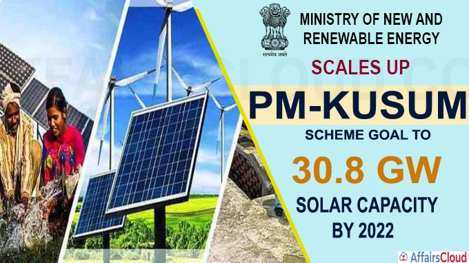 MNRE scales up PM-KUSUM scheme goal to 30-8 GW of solar capacity by 2022