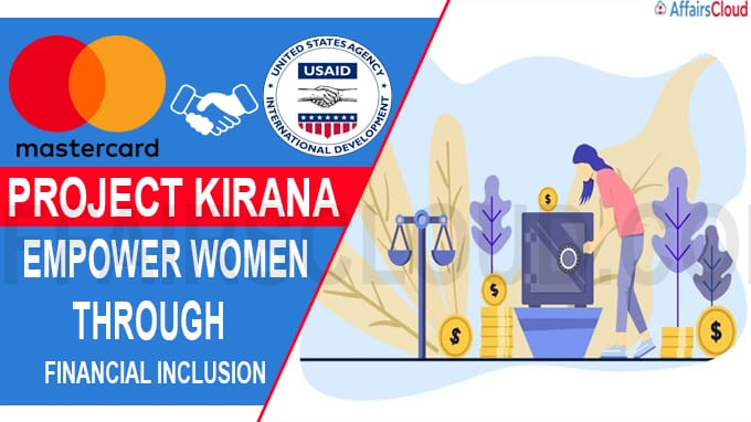 Mastercard, USAID join hands for Project Kirana to empower women through financial inclusion