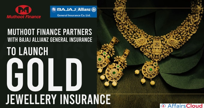 Muthoot-Finance-partners-with-Bajaj-Allianz-General-Insurance-to-launch-gold-jewellery-insurance