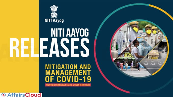 NITI-Aayog-releases-'Mitigation-and-Management-of-Covid-19-Practices-from-India's-States-&-UTs'