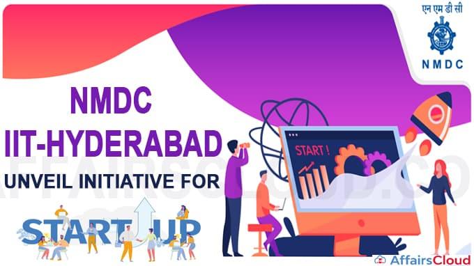 NMDC, IIT-Hyderabad programme for startups