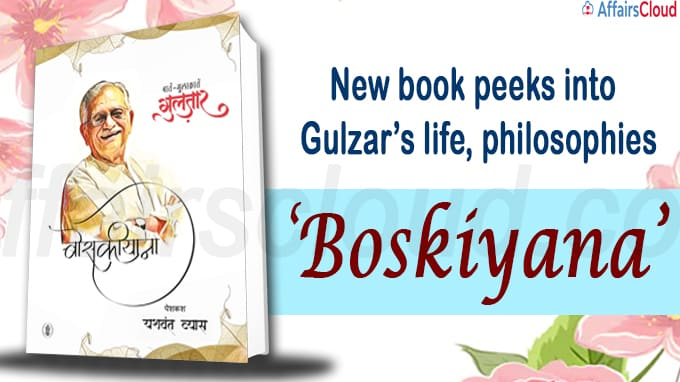 New book peeks into Gulzar's life, philosophies
