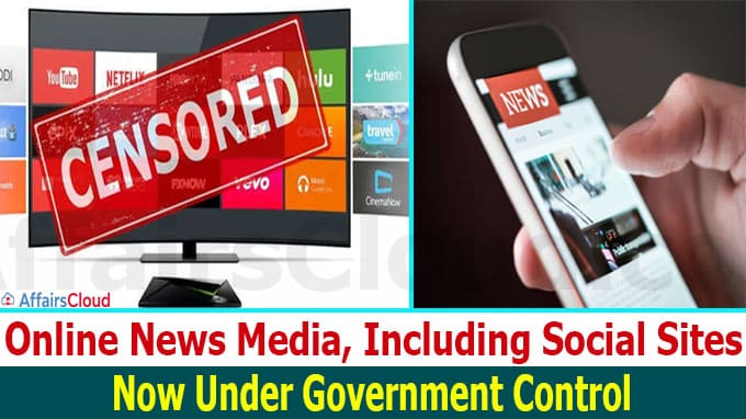 Online News Media, Including Social Sites, Now Under Government Control