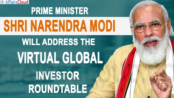 PM Narendra Modi chaired Virtual Global Investor Roundtable 2020 conference