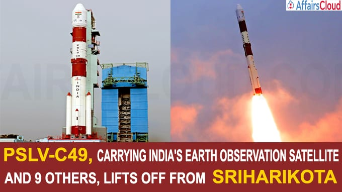 PSLV-C49 carrying India's earth observation satellite