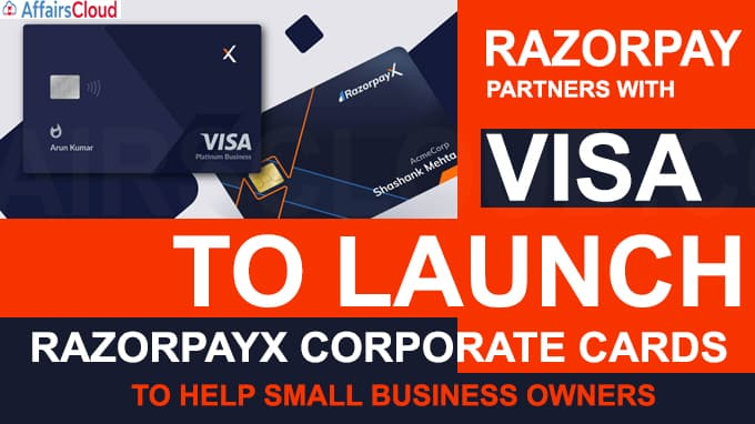 Razorpay partners with Visa to launch RazorpayX Corporate Cards to help small business owners