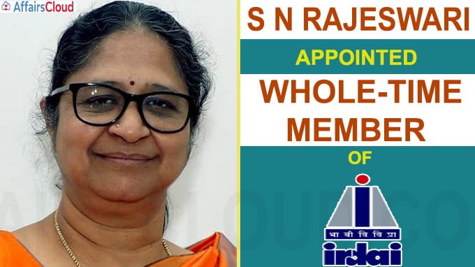 S N Rajeswari appointed whole-time member of IRDAI