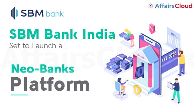 SBM-Bank-India-set-to-launch-a-neo-banking-platform