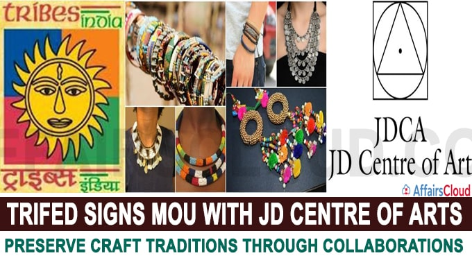 TRIFED signs MoU with JD Centre of Arts to preserve craft traditions through collaborations