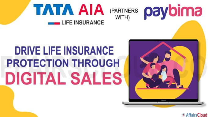 Tata AIA Life Insurance partners with PayBima to drive Life Insurance Protection through Digital sales