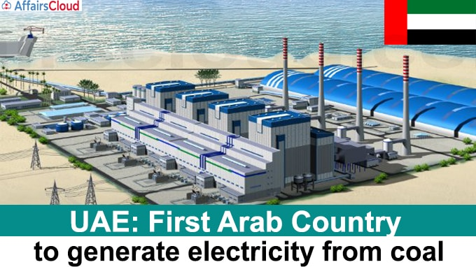 UAE First Arab Country to generate electricity from coal