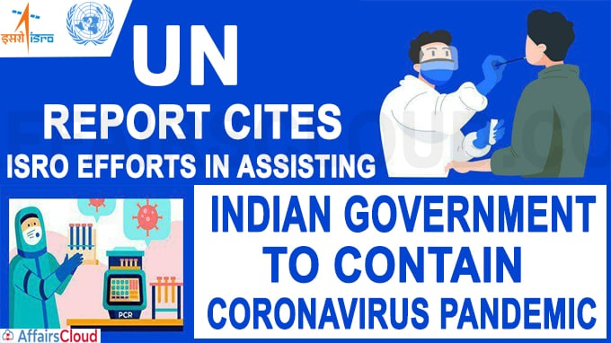 UN report cites ISRO efforts in assisting Indian government