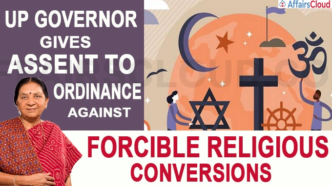 UP Governor gives assent to Ordinance against forcible religious conversions