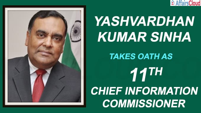 Yashvardhan Kumar Sinha takes oath as 11th Chief Information Commissioner