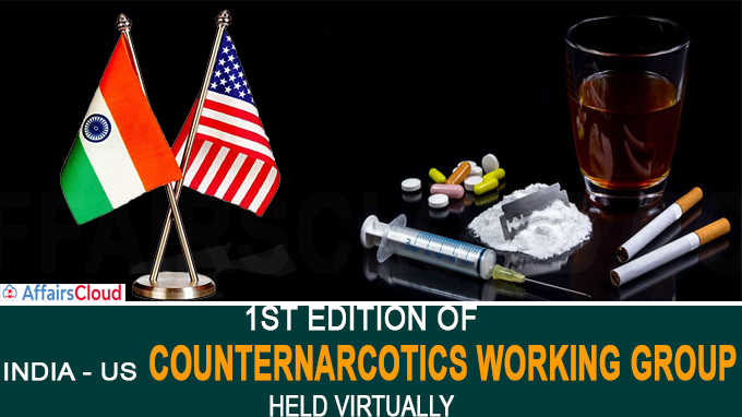 1st edition of India - US Counternarcotics working group held virtually
