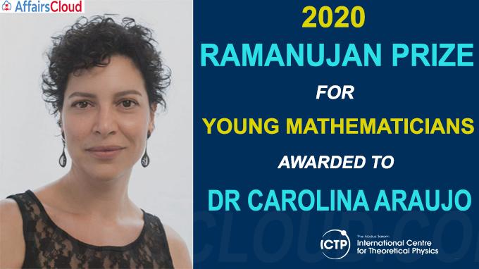 2020 Ramanujan Prize for Young Mathematicians awarded to Dr Carolina Araujo