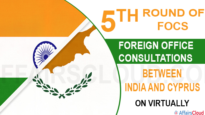 5th round of FOCs between India and Cyprus