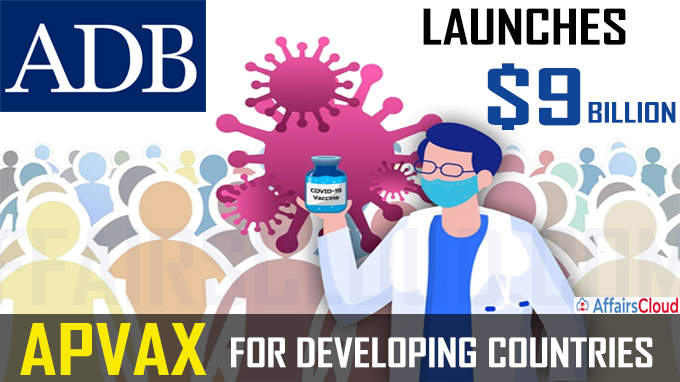 ADB launches $9 billion APVAX for Developing Countrie