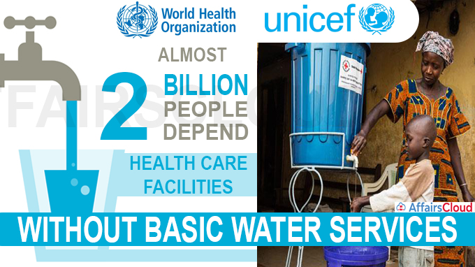 Almost 2 billion people depend on health care facilities without basic water services