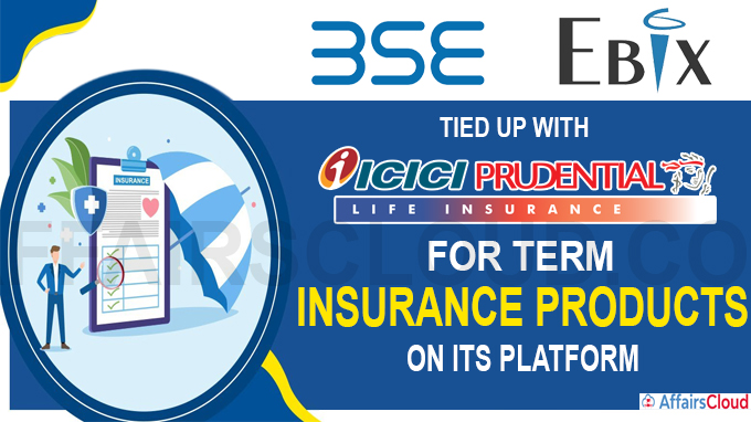 BSE Ebix Insurance Broking tied up with ICICI Prudential Life Insurance