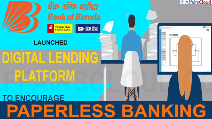 Bank Of Baroda launches Digital Lending Platform