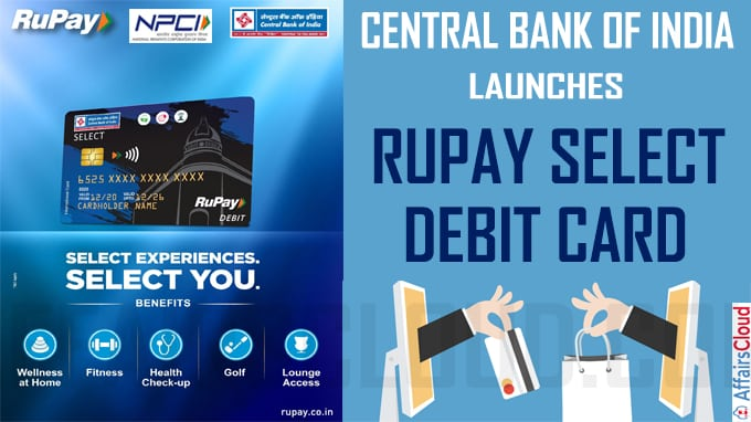 Central Bank of India launches Rupay Select Debit Card
