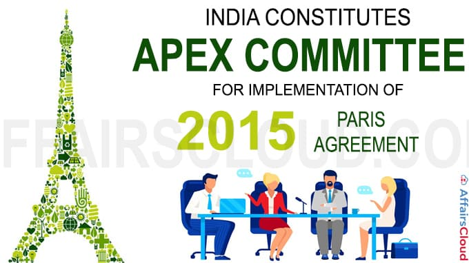 Centre constitutes committee for implementation of 2015 Paris Agreement