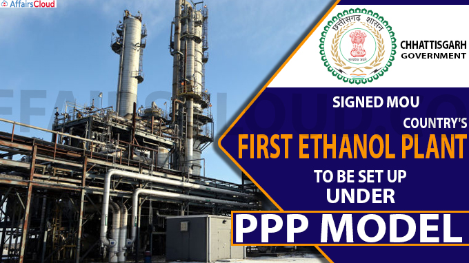 Chhattisgarh signs MoU for country's first ethanol plant