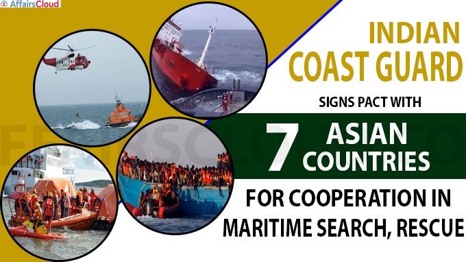 Coast Guard signs pact with Asian countries for cooperation in maritime search, rescue