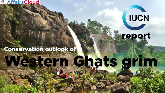 Conservation-outlook-of-Western-Ghats-grim,-says-new-IUCN-report