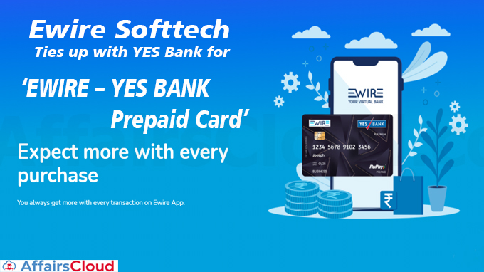 Ewire Softtech ties up with YES Bank for prepaid card new