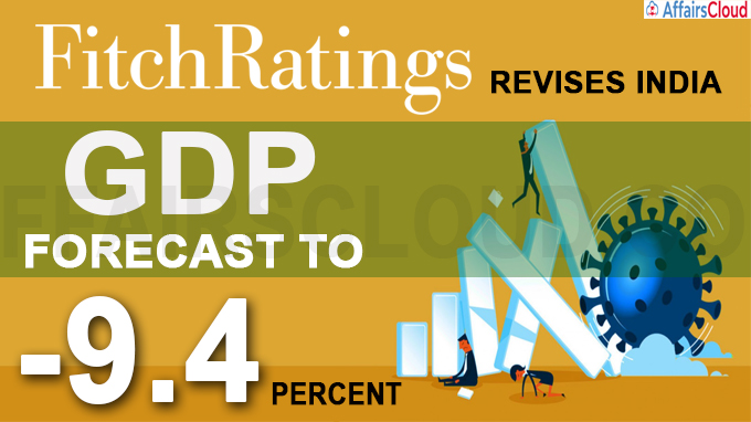 Fitch revises India GDP forecast, sees contraction at 9-4 pc