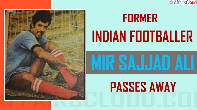Former Indian footballer Mir Sajjad Ali passes away