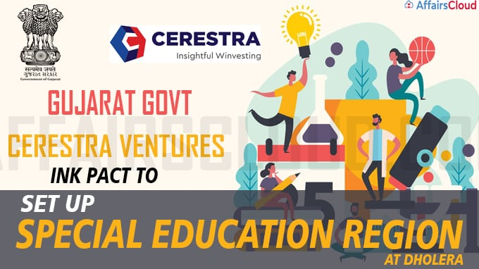 Gujarat govt, Cerestra Ventures ink pact to set up Special Education Region