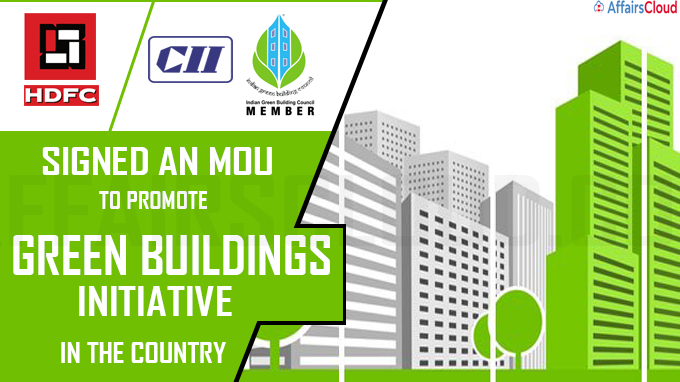 HDFC signs MoU with CII's IGBC to promote green building initiatives new