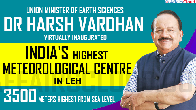 Harsh Vardhan inaugurates India's highest meteorological centre