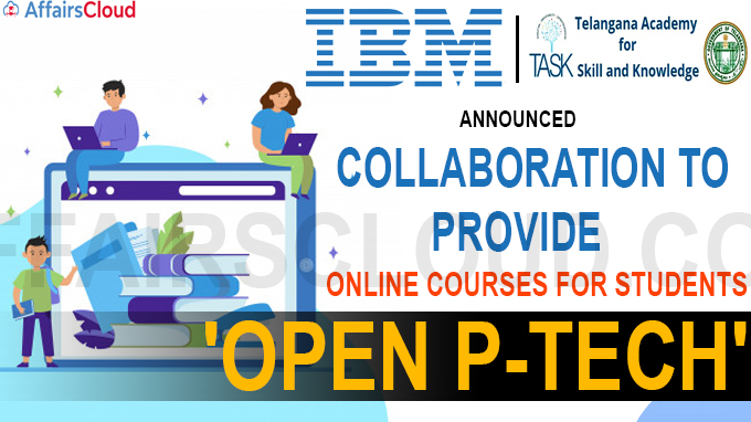 IBM, Telangana Govt announces collaboration to provide online courses for students