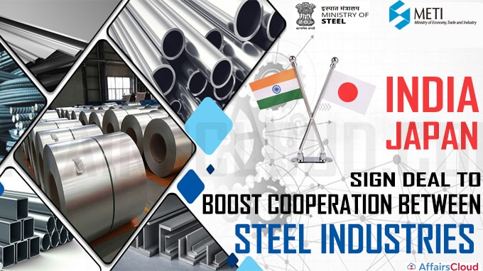 India, Japan sign deal to boost cooperation between steel industries