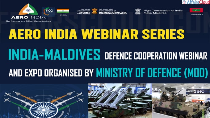 India-Maldives Defence Cooperation Webinar and Expo organised by MoD