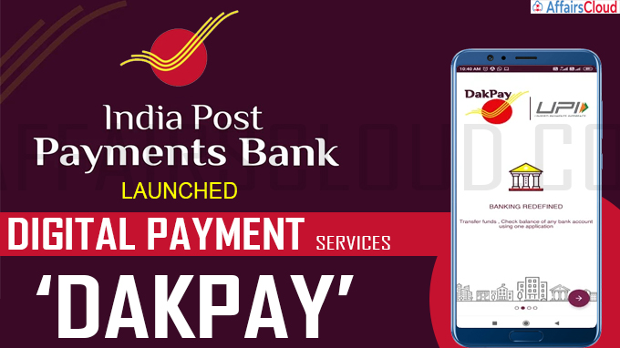 India Post Payments Bank launches digital payment services 'DakPay'