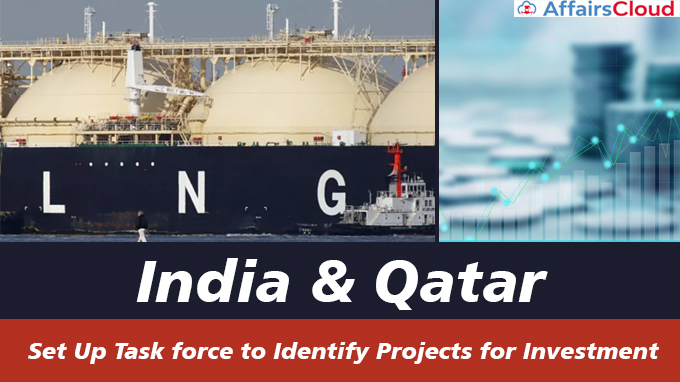 India,-Qatar-set-up-task-force-to-identify-projects-for-investment